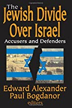 Jewish Divide Over Israel: Accusers and…