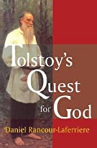 Tolstoy's Quest for God by Daniel…