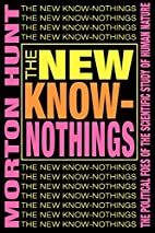 The New Know-Nothings: The Political Foes of…