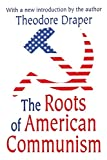 Draper, Theodore: The Roots of American Communism