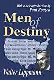 Lippmann, Walter: Men and Destiny