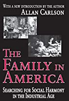 The Family in America: Searching for Social…