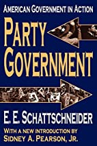 Party Government by E. Schattschneider