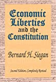 McGuinness, Diane: Economic Liberties And the Constitution