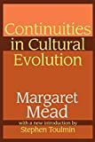 Mead, Margaret: Continuities in Cultural Evolution