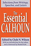 Calhoun, John C.: The Essential Calhoun: Selections from Writings, Speeches, and Letters