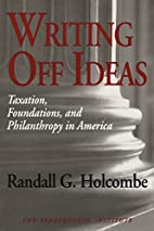 Writing Off Ideas: Taxation, Philanthropy,…