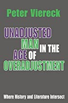 Unadjusted Man in the Age of Overadjustment:…