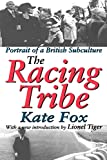 Kate Fox: The Racing Tribe