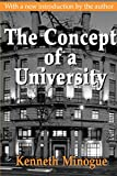 Minogue, Kenneth R.: The Concept Of A University