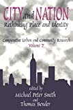 Bender, Thomas: City and Nation: Rethinking Place and Identity