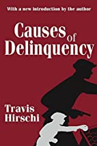 Causes of Delinquency by Travis Hirschi