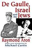 Aron, Raymond: De Gaulle, Israel and the Jews