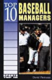 Pietrusza, David: Top 10 Baseball Managers
