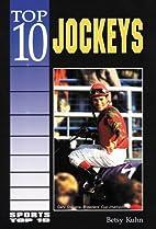 Top 10 Jockeys (Sports Top, 10) by Betsy…