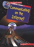 Communicating on the Internet (Internet…
