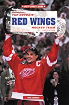 The Detroit Red Wings Hockey Team (Great…
