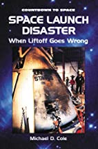 Space Launch Disaster: When Liftoff Goes…