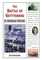 The Battle of Gettysburg in American History…