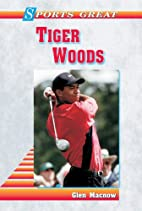 Sports Great Tiger Woods (Sports Great…