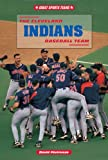 Pietrusza, David: The Cleveland Indians Baseball Team