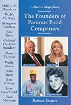 The Founders of Famous Food Companies…