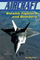 Stealth Fighters and Bombers (Aircraft…