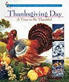 Thanksgiving Day: A Time to Be Thankful…