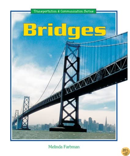 Bridges (Transportation and Communication)