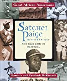 McKissack, Fredrick: Satchel Paige: The Best Arm in Baseball