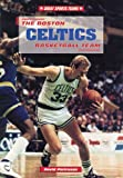 Pietrusza, David: The Boston Celtics Basketball Team