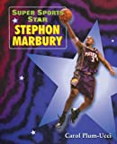 Plum-Ucci, Carol: Stephon Marbury (Super Sports Star)