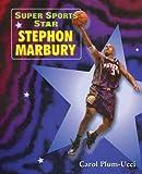 Plum-Ucci, Carol: Stephon Marbury (Super Sports Star)