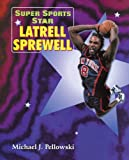 Pellowski, Michael J.: Super Sports Star Latrell Sprewell