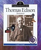 Ford, Carin T.: Thomas Edison: Inventor (Famous Inventors)