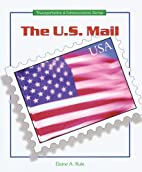 The U.S. Mail (Transportation and…