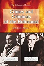 Crimes and Criminals of the Holocaust (The…