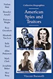 Buranelli, Vincent: American Spies and Traitors (Collective Biographies)