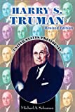 Schuman, Michael A.: Harry S. Truman (United States Presidents (Enslow))