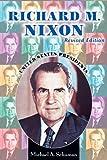 Schuman, Michael A.: Richard M. Nixon (United States Presidents (Enslow))