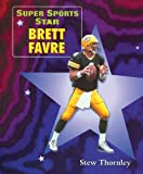 Thornley, Stew: Brett Favre