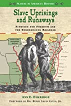 Slave Uprisings and Runaways: Fighting for…
