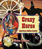Crazy Horse: American Indian Leader (Best of…