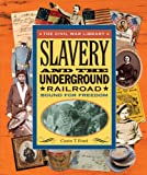 Ford, Carin T.: Slavery and the Underground Railroad: Bound for Freedom
