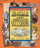 Ford, Carin T.: The Battle of Gettysburg and Lincoln's Gettysburg Address