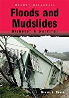 Floods and Mudslides: Disaster & Survival…