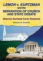 Lemon V. Kurtzman And The Separation Of…