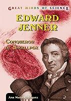 Edward Jenner: Conqueror of Smallpox (Great…