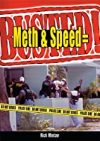 Meth & Speed = Busted! by Richard Mintzer