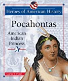 Ford, Carin T.: Pocahontas: American Indian Princess